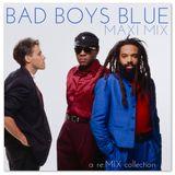Bad Boys Blue - Maxi Mix