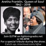 A Tribute to Aretha Franklin & More - 16.08.18 - LightningFM