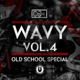 Wavy Volume 4 (Old School Special)