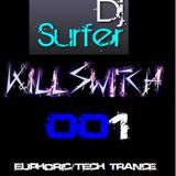 Dj Surfer Presents Killswitch  001