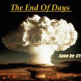 The End Of Times (Spun By: CYBERPUNK)