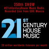 Celebrating Yousef's 250th 21st Century House Music Radio Show.