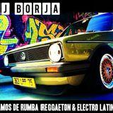 Dj Borja @ Laventura Las Palmas - Vamos de Rumba (Reggaeton - Electro Latino) - AGOSTO 2014