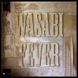 Wasabi Fever - MixTape