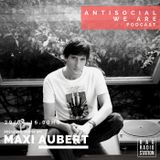 Antisocial Podcast - 29 Abr. Maxi Aubert