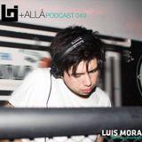 B+allá Podcast 049 Luis Mora