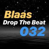 Blaas - Drop The Beat EP 032