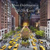 Urban Daydreams - All Day Long