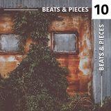 Beats & Pieces vol. 10 [Action Bronson, Anchorsong, Illa J, Mick Jenkins, Nubiyan Twist, Eric Lau..]