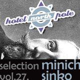 Tilos Selection Vol. 29. - Hotel North Pole - 2014. 10. 04.