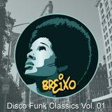 Disco Funk Classics Vol. 01