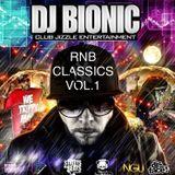DJ BIONIC RNB CLASSICS VOL.1