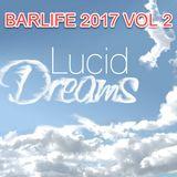 BARLIFE MAY 2017 VOL 2 - LUCID DREAMS