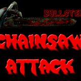 Chainsaw Attack!