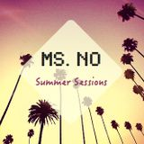Ms. No • Summer Sessions #2