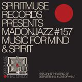 Spiritmuse Records presents MADONJAZZ #157 Deep listening