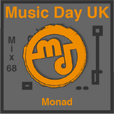 Music Day UK-Mix Series 68-Monad-Live