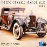 RETRO CLASSIC DANCE MIX VOL.5  ( By Dj Kosta )