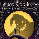 Nightmare Before Intention