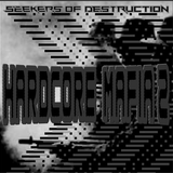 Seekers Of Destruction_Hardcore Mafia+2