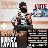 EP 41: Quincy Taylor