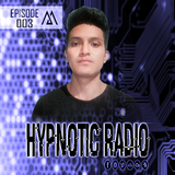 MAERTH - HYPNOTIC RADIO (EPISODE #003)