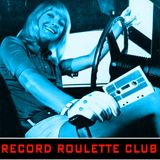 RECORD ROULETTE CLUB #12
