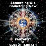 Fantapsy - Something Old Something New (@ Club Aftermath 2011)