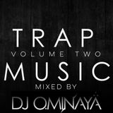 DJ OMINAYA TRAP MUSIC MIXTAPE VOL 2 12.14.16