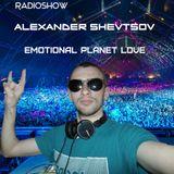 Alexander Shevtsov - Emotional Planet Love EP. 046 (23.05.2017) [Exclusive Radioshow]