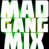 MAD Gang Mix