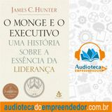 O Monge e o Executivo - James C. Hunte