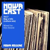 "Nowa Cloudcast vol 7 - ""Bag A Hits (culture mix)"" Selected and mixed by Kiki Sound"