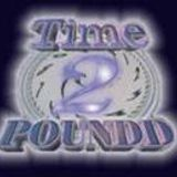 """TIME-2-POUNDD PRESENTS - CHICAGO STYLE HARD HOUSE MIX....LIVE MIXED BY CHICAGO'S OWN """"DJ-2MEAN"""""""