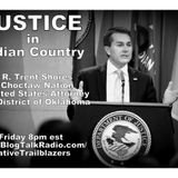 JUSTICE in Indian Country: R. Trent Shores, Choctaw, United States Attorney