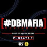 DBMAFIA Radio Show 01 2017/2018