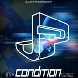 It's A Condition Vol.8