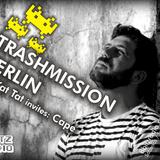 Trashmission Berlin - Kat Kat Tat invites Cape