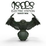 ISELS - Special EDM (Electric Station Guest Mix)