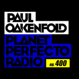 Planet Perfecto 400 ft. Paul Oakenfold