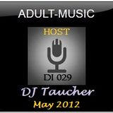DJ Taucher -ADULT MUSIC ON DI 029- (May 2012)