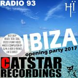 CATSTAR RECORDINGS RADIO SHOW 93 \Ibiza Opening party 2017\