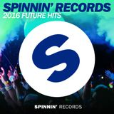 Podcast 098: Spinnin' Records Future Hits 2016