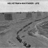 HELVETRIP#14 - WAYFARER LIFE