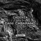 Cadenza | Podcast  003 Dani Casareno (Source)