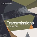 Transmissions 088 with Darkrow