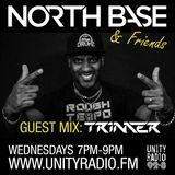 North Base & Friends Show #36 Guest Mix By Trimmer 14/6/17