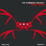 The Subbbace Project - Critters Mix Episode.01 DARK DNB : Aug.2016