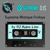 Friday Mixtape - July 21, 2017 - Dj Maine Line