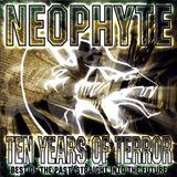 Neophyte 10 years of Terror Mix